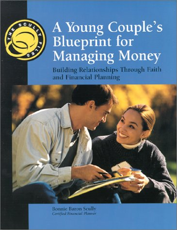 9780967026091: The Scully Files - A Young Couple's Blueprint for Managing Money