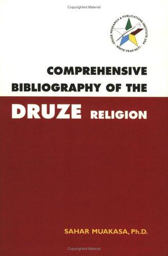 Comprehensive Bibliography of the Druze Religion: Muakasa, Sahar