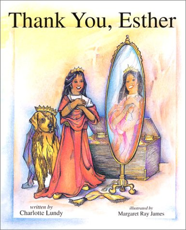 Thank You, Esther (Thank You, God): Lundy, Charlotte