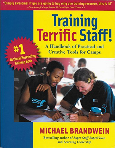 9780967032122: Training Terrific Staff! A Handbook of Practical and Creative Tools for Camp