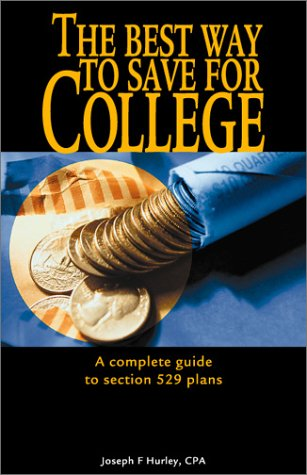 9780967032238: The Best Way to Save for College - A Complete Guide to Section 529 Plans