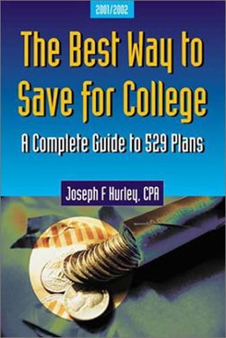 9780967032252: The Best Way to Save for College : A Complete Guide to 529 Plans