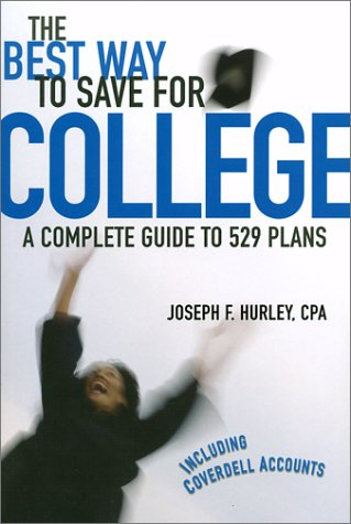 The Best Way to Save Foe College; A Complete Guide to 529 Plans