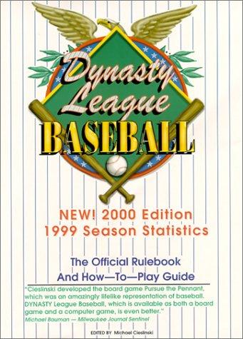 9780967032313: Dynasty League Baseball 1999 Season 2000 Edition