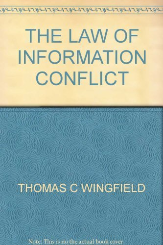 9780967032610: The Law of Information Conflict : National Security Law in Cyberspace