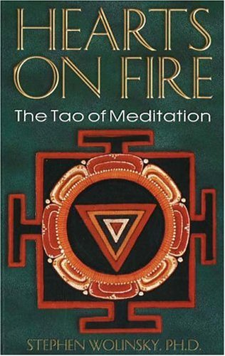 9780967036281: Hearts on Fire: The Tao of Meditation, The Birth of Quantum Psychology
