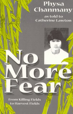 9780967038605: No More Fear: From Killing Fields To Harvest Fields
