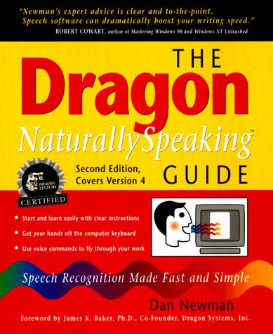 9780967038971: The Dragon NaturallySpeaking Guide: Speech Recognition Made Fast and Simple