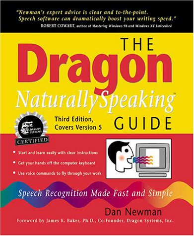 9780967038988: The Dragon NaturallySpeaking Guide