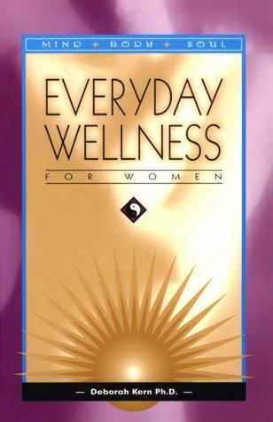 9780967044002: Everyday Wellness for Women