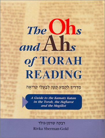 9780967047409: The Ohs and Ahs of Torah Reading
