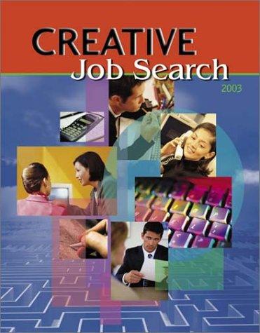 Creative Job Search {2003 EDITION}: HUMAN RESOURCES}