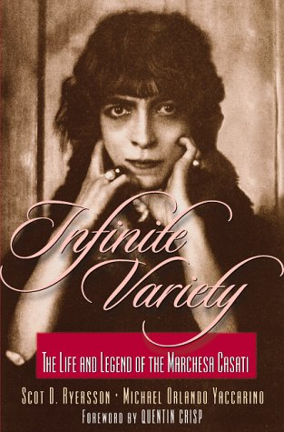 9780967052724: Infinite Variety: The Life and Legend of the Marchesa Casati