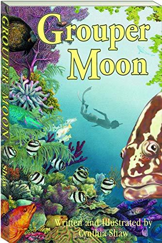 9780967059525: Grouper Moon
