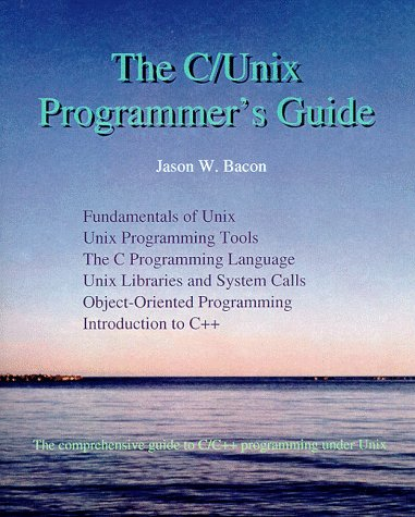 9780967059600: The C/Unix Programmer's Guide