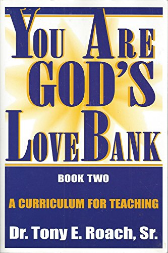 You Are God's Love Bank: Roach, Sr. Dr.