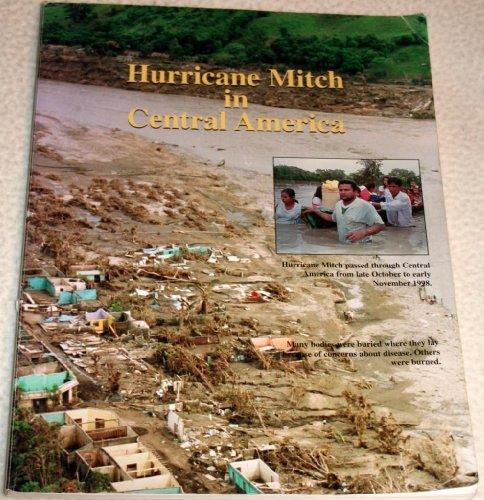 Hurricane Mitch in Central America: Lapp, Elam D.