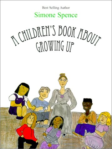 A Children's Book About Growing Up (Help: Spence, Simone