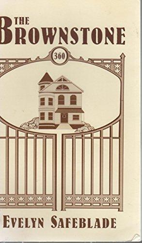The Brownstone: Safeblade, Evelyn C.