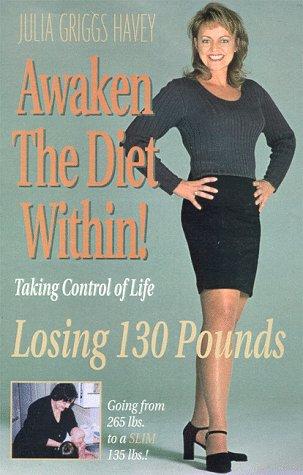 9780967067636: Awaken the Diet Within!