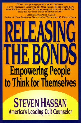 9780967068800: Releasing the Bonds: Empowering People to Think for Themselves