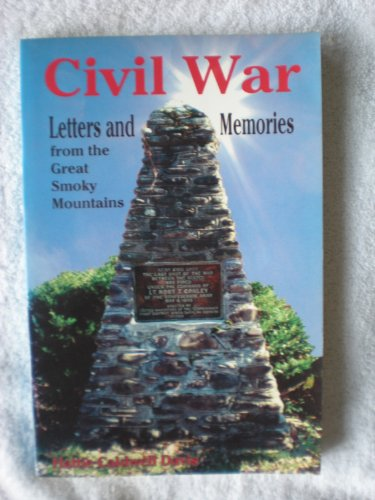 9780967068909: Civil War letters and memories from the Great Smoky Mountains