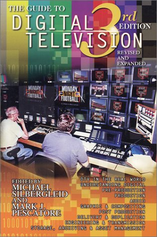 9780967070018: The Guide to Digital Television