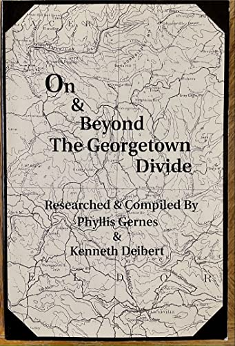 On and beyond the Georgetown Divide: Gernes, Phyllis