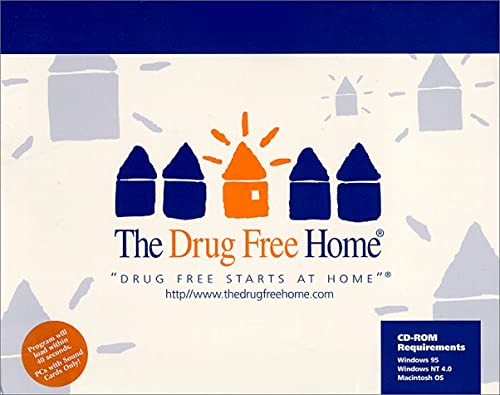 9780967072906: The Drug Free Home