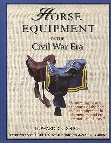 9780967073163: Horse Equipment of the Civil War Era