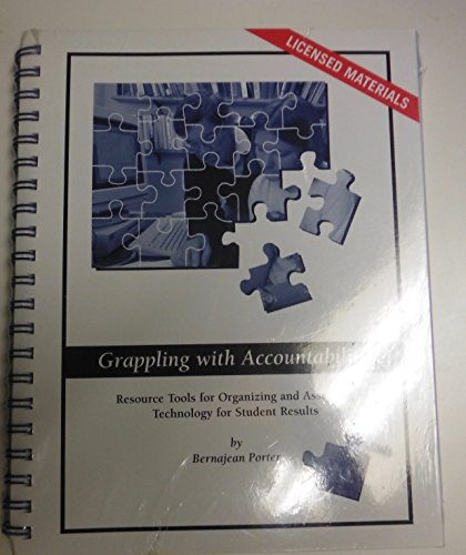 Grappling with Accountability: Resource Tools for Organizing and Assessing Technology for Student ...