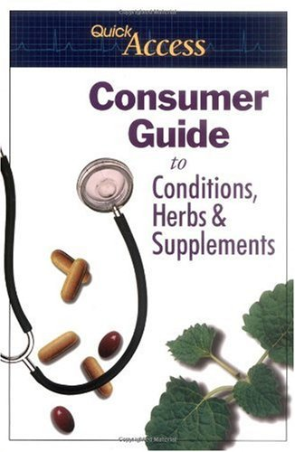9780967077260: Quick Access: Consumer Guide to Conditions, Herbs & Supplements