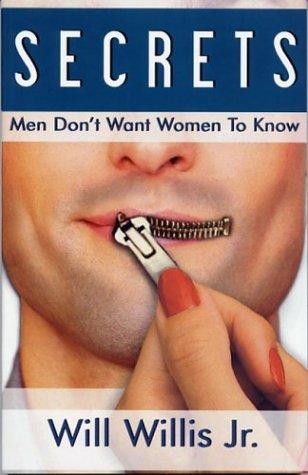 9780967083216: Secrets Men Don't Want Women To Know