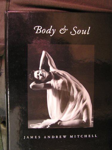 9780967087801: Body & soul: Emotions and states of being in photographs and verse