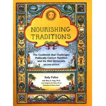 9780967089782: Nourishing Traditions Deluxe Edition (The Book that Challenges Politically Correct Nutrition and the Diet Dictocrats)