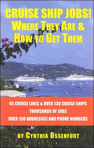 Cruise Ship Jobs!: Ossenfort, Cynthia