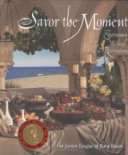 9780967094403: Savor the Moment : Entertaining Without Reservations