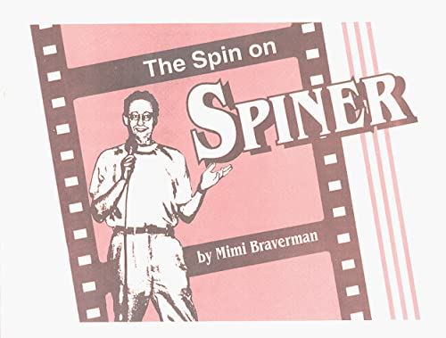 The Spin on Spiner: Mimi Braverman