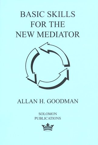 9780967097305: Basic Skills for the New Mediator