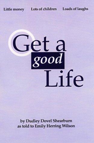 9780967097404: Get a Good Life
