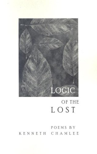9780967099460: Logic of the lost