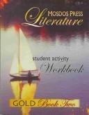 Mosdos Press Literature: Gold Workbook: Factor, Judith