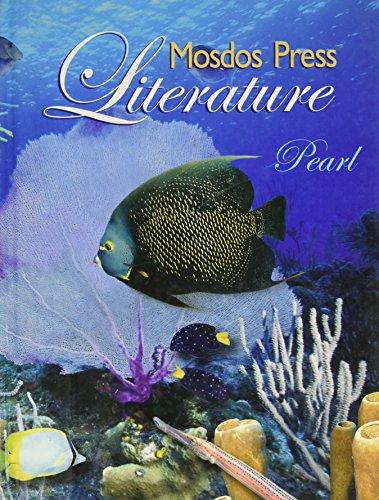 9780967100999: Pearl Student Edition for 6th Grade Mosdos Press Literature Series