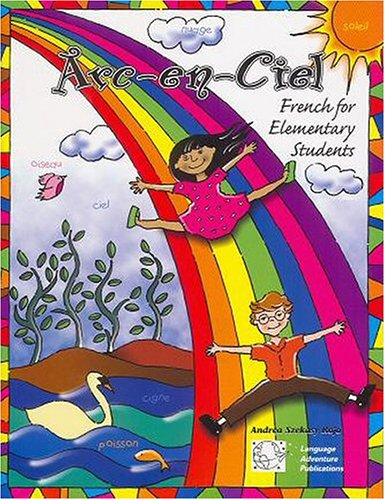 9780967105321: Arc-en-Ciel: French for Children - Book & CD (French Edition)