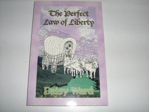 9780967113135: The Perfect Law of Liberty