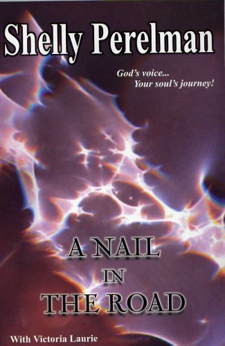 9780967113173: A Nail In the Road