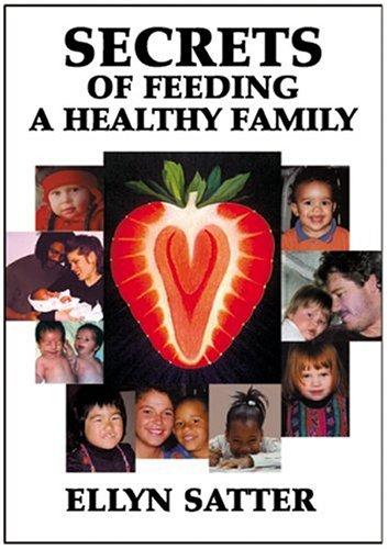9780967118901: Secrets of Feeding a Healthy Family