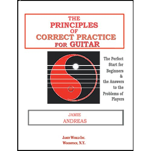 The Principles of Correct Practice for Guitar: Andreas, Jamie