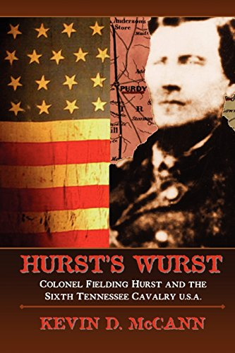 Hurstandapos;s Wurst: Colonel Fielding Hurst and the: McCann, Kevin D.