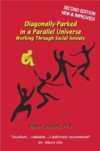 9780967126517: Diagonally-Parked in a Parallel Universe: Working Through Social Anxiety